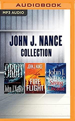 John J. Nance Collection: Orbit / Fire Flight / Saving Cascadia
