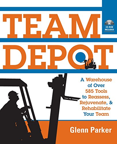 team-depot-a-warehouse-of-over-600-tools-to-reassess-rejuvenate-and-rehabilitate-your-team-a-warehou