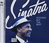 Songtexte von Frank Sinatra - Nothing but the Best