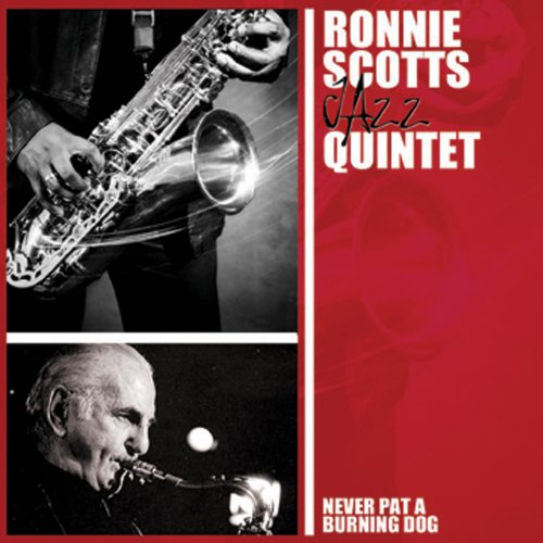 never pat a burning ronnie s quintet co uk mp3 downloads