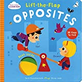 Start Little Learn Big Lift the Flap Opposites