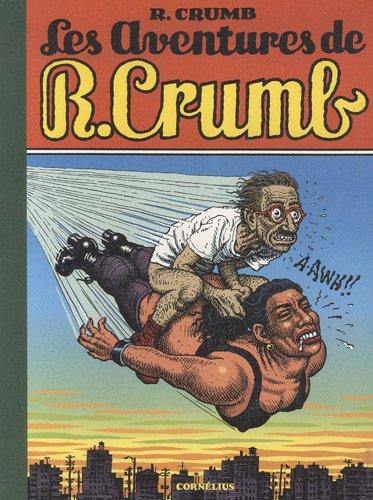 Les aventures de R. Crumb