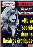 nouveau detective le no 309 du 18 08 1988 paris sexe et fantasmes ma vie secrete dans les hteatres erotiques la mort atroce du patissier de lure pierre dadier