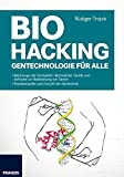 Biohacking: Gentechnologie für alle
