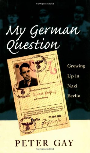 Buchseite und Rezensionen zu 'My German Question: Growing Up in Nazi Berlin' von Peter Gay