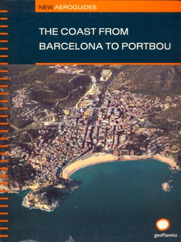 The Coast from Barcelona to Portbou : New Aeroguides
