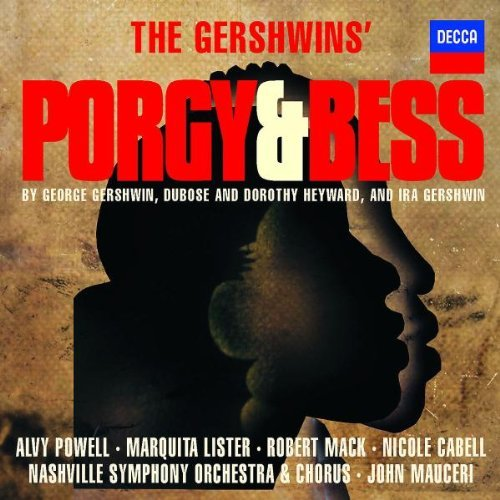 GERSHWIN: Porgy & Bess / Mauceri, Powell, Lister, Lynch, McDonald, Cabell, Willims, Rowe, Nashville Symphony Orchestra