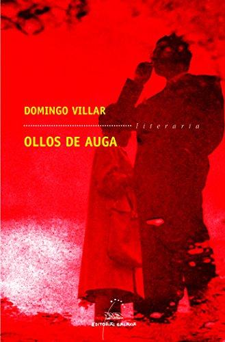 Ollos de auga (Literaria) por Domingo Villar