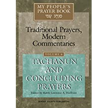 My People's Prayer Book Vol 6: Tachanun and Concluding Prayers