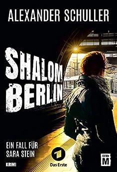 Shalom Berlin (Sara Stein 1)