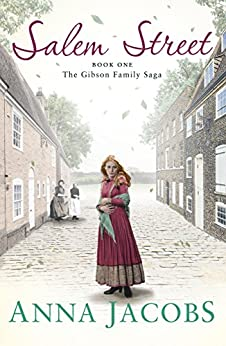 Salem Street: Gibson Family Saga Book 1 by [Jacobs, Anna]
