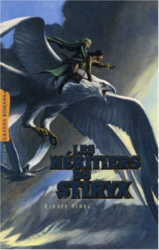 "<a href=""/node/5350"">Les héritiers du Stiryx</a>"
