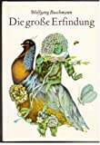 DIE GROSSE ERFINDUNG. Illustrationen von Hille Blumfeldt.