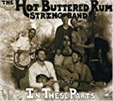Songtexte von Hot Buttered Rum - In These Parts