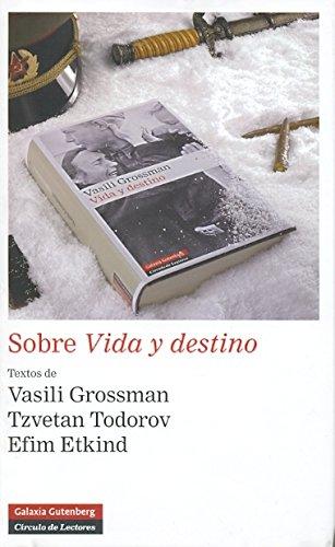 Sobre vida y destino (Narrativa) por Tzvetan Todorov