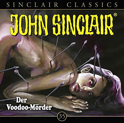 John Sinclair Classics - Folge 35: Der Voodoo-Mörder. Hörspiel. (Geisterjäger John Sinclair - Classics)