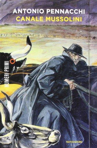 Antonio Pennacchi: »Canale Mussolini« auf Bücher Rezensionen