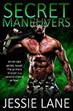 Secret Maneuvers (Ex Ops Series Book 1) by Jessie Lane