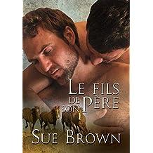 Le fils de son père (Le Ranch de la Vache Perdue t. 3) (French Edition)
