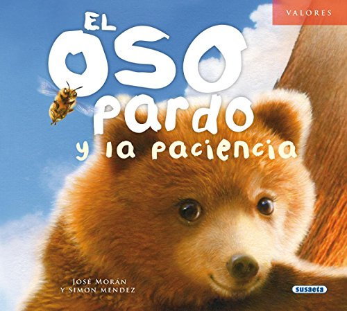 El oso pardo y la paciencia (Valores)