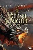 Arteza Knight e o dragão de Obilost (Portuguese Edition)