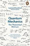 Quantum Mechanics: The Theoretical Minimum (Theoretical Minimum 2)