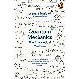 Quantum Mechanics: The Theoretical Minimum