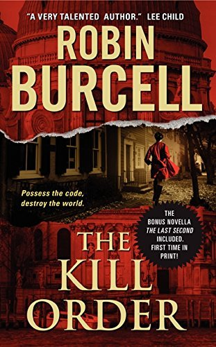 The Kill Order (Sidney Fitzpatrick) by Robin Burcell (2013-12-31)