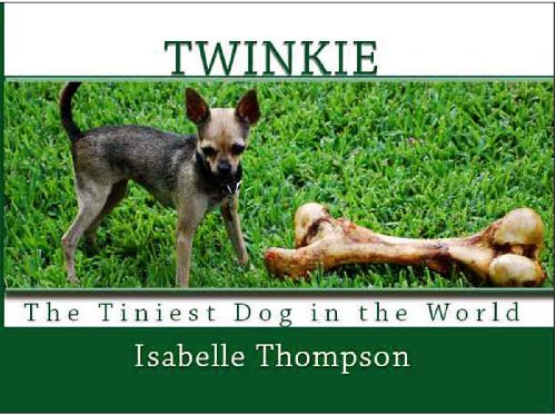 twinkie-the-tiniest-dog-in-the-world-english-edition
