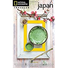 National Geographic Traveler Japan 5th Edition (National Georgaphic Traveler)