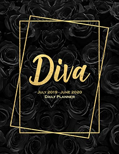 Diva July 2019 - June 2020 Daily Planner: Beautiful Black Floral and Gold Mid Year Planner July 2019 to June 2020 12 Month Daily Planners/Calendars ... Weekly and Daily Views Personal Organizer.