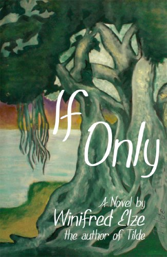 If Only (Tilde Book 2)