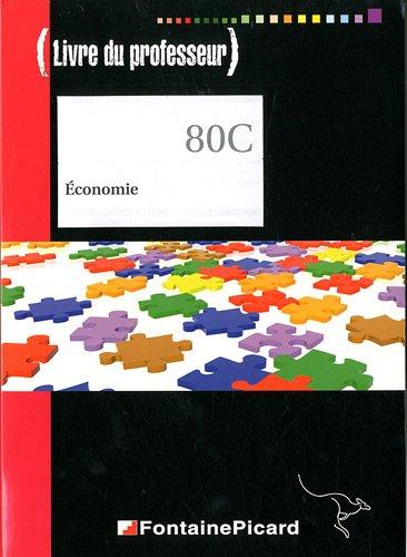 Economie BTS 1re anne Tertiaire 80C : Livre du professeur (1Cdrom)