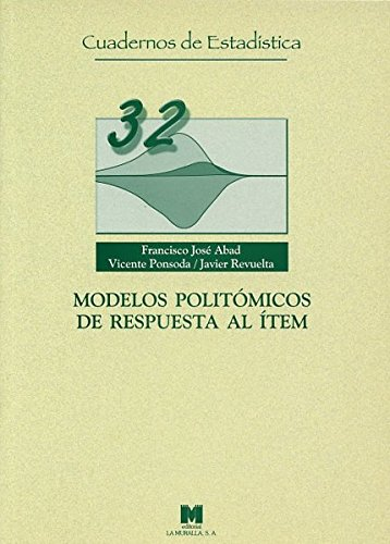 Modelos politómicos de respuesta al ítem (Cuadernos de estadística)