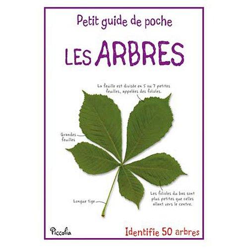 LES ARBRES - PETIT GUIDE DE POCHE
