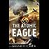 The Atomic Eagle: A World War II Adventure
