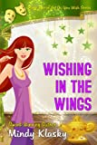 Wishing in the Wings: A Humorous Paranormal Romance (As You Wish Series Book 2) (English Edition)