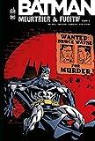 Batman Meurtrier & Fugitif Tome 2