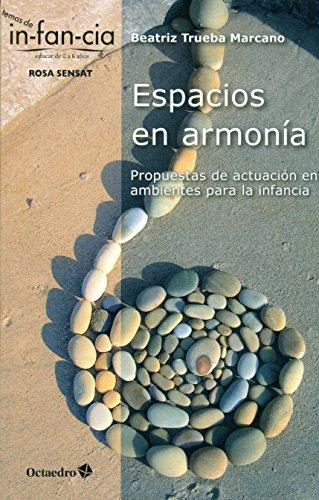 Espacios En Armonía (Temas de Infancia)