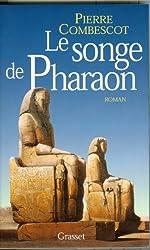 Le songe de Pharaon (Littérature Française)