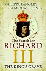 The King's Grave: The Search for Richard III (Large Print Edition)