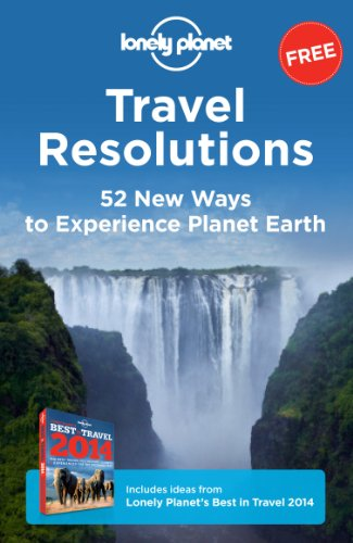 travel-resolutions-52-new-ways-to-experience-planet-earth