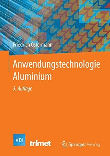 Anwendungstechnologie Aluminium (VDI-Buch) - Aluminium-buch