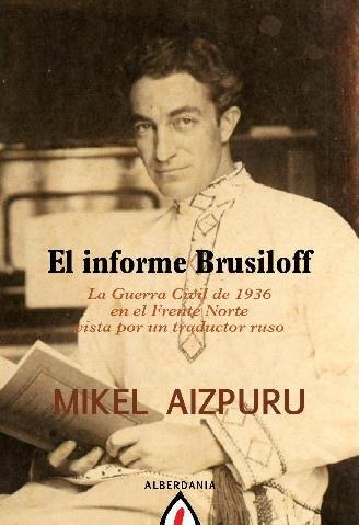El informe Brusiloff (Alga)