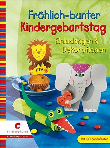 Fröhlich-bunter Kindergeburtstag: Einladungen & Dekorationen