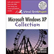 Microsoft Windows XP Visual QuickProject Guide Collection (Visual QuickProject Guides) by Jan Ozer (2005-12-12)