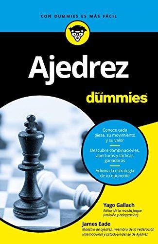 Ajedrez para Dummies por James Eade