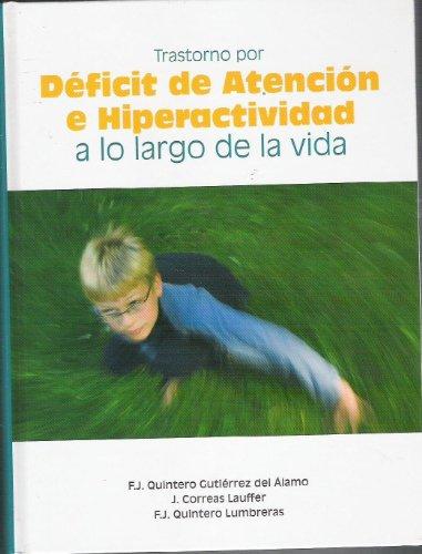 Trastorno por déficit de atención e hiperactividad a lo largo de la vida