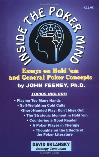 51Faq2SCLUL - NO.1 BETTING Inside the Poker Mind: Essays on Hold 'Em and General Poker Concepts