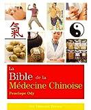 La Bible de la Médecine Chinoise...